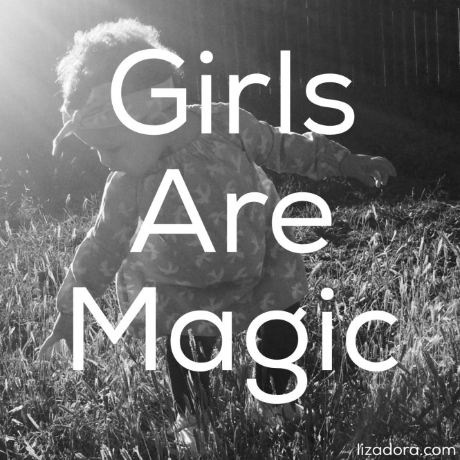 girls-are-magic-liza-dora
